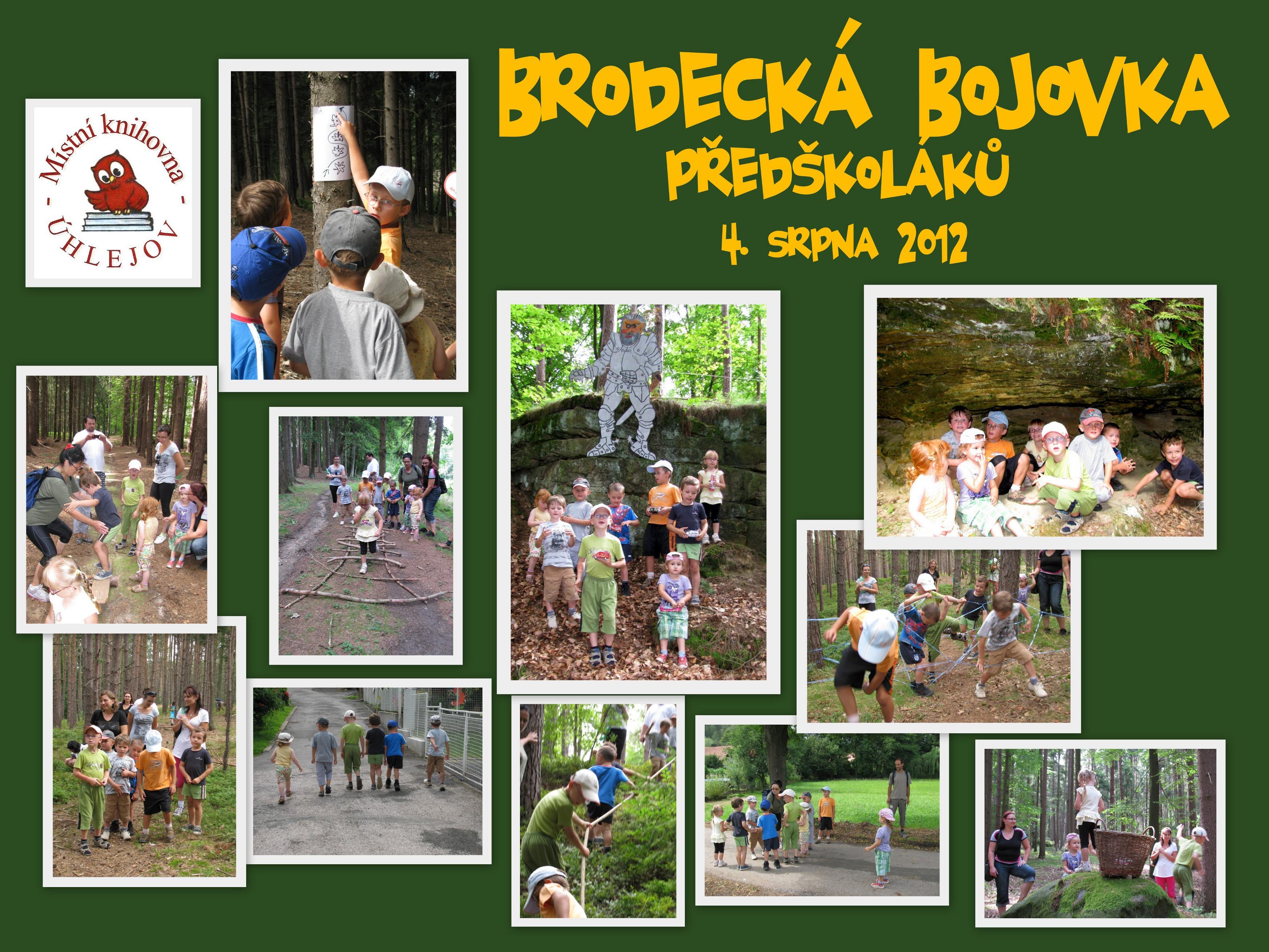 OBRÁZEK : brodecka_bojovka_-_zmens._kolaz_-_srpen_2012_-_zmenseno_.jpg