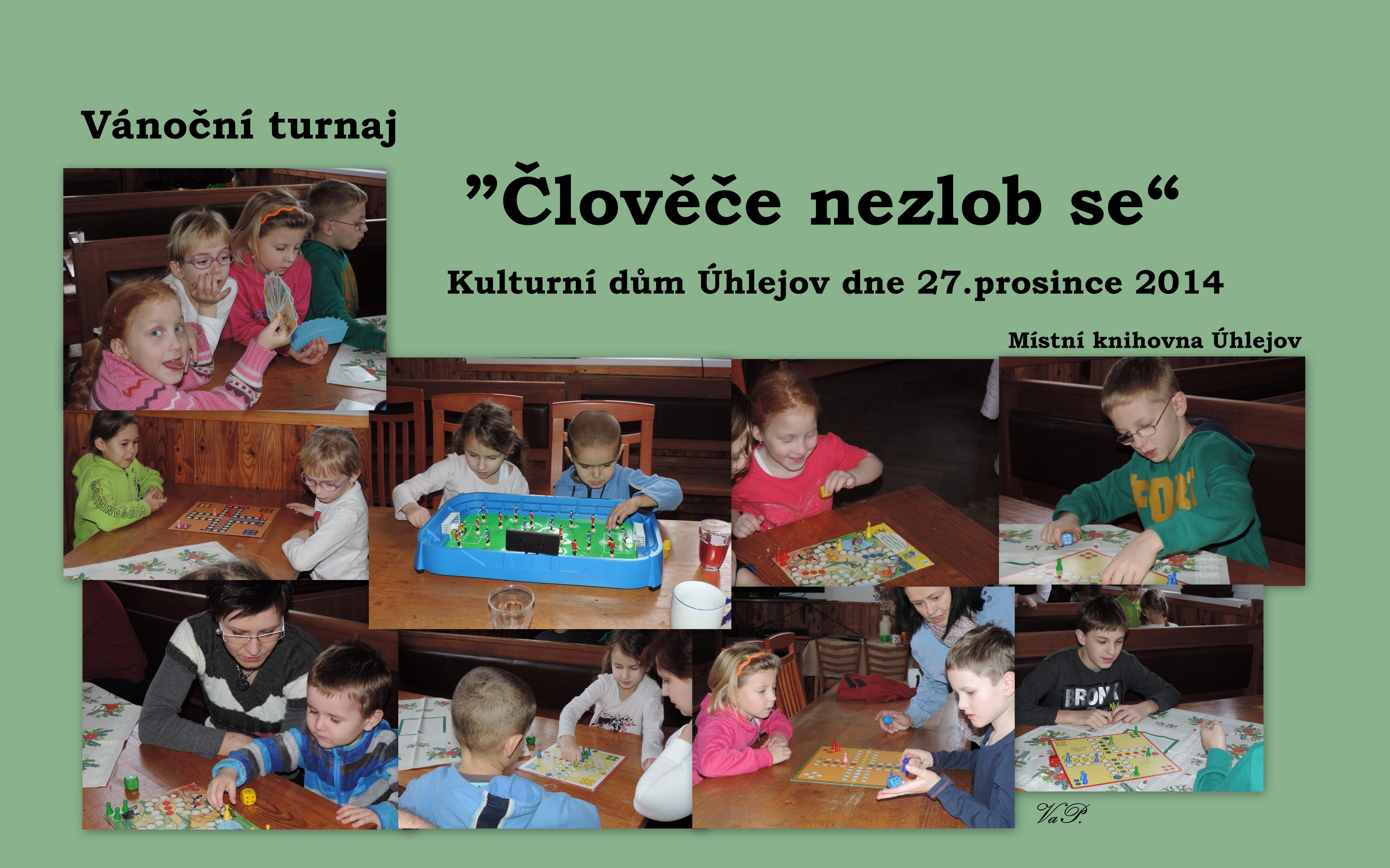 OBRÁZEK : clovece_nezlob_se_-_prosinec_2014_kolaz_c.1-001_.jpg