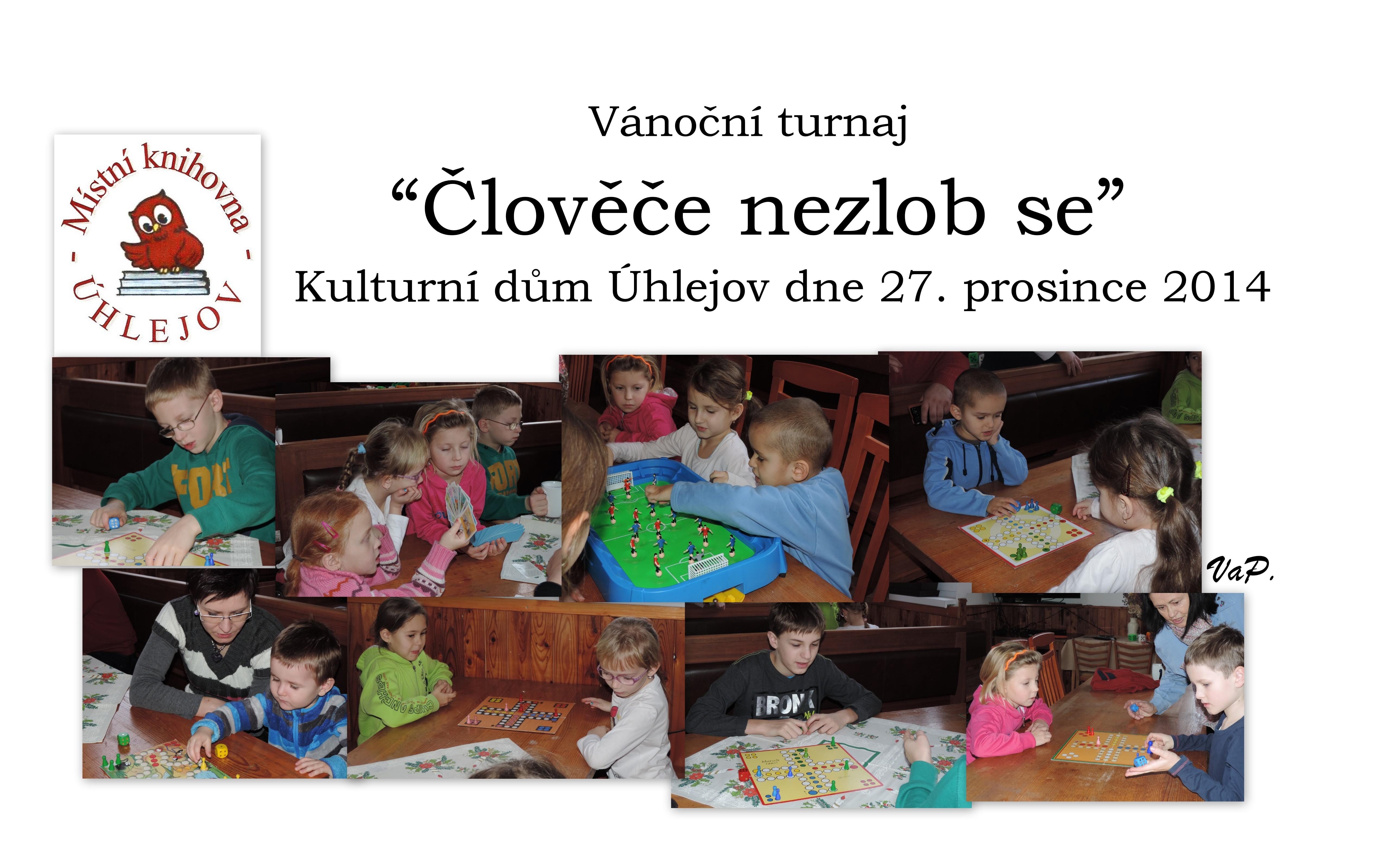 OBRÁZEK : clovece_nezlob_se_-_prosinec_2014_kolaz_c._2_.jpg